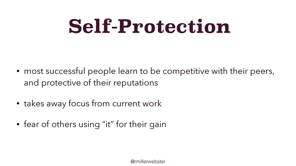 @rmillerwebster Self-Protection • most successf...