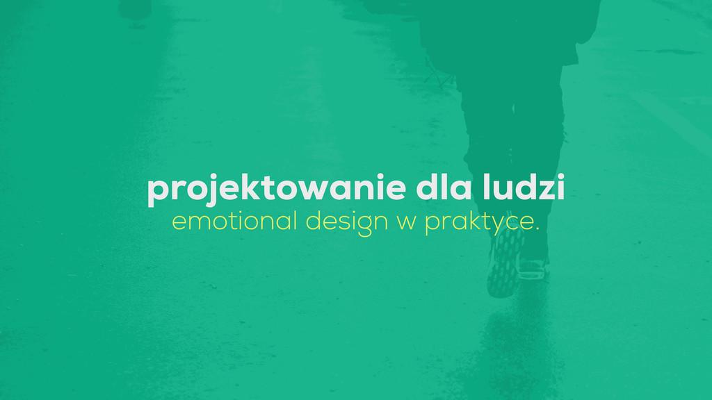 projektowanie dla ludzi emotional design w prak...