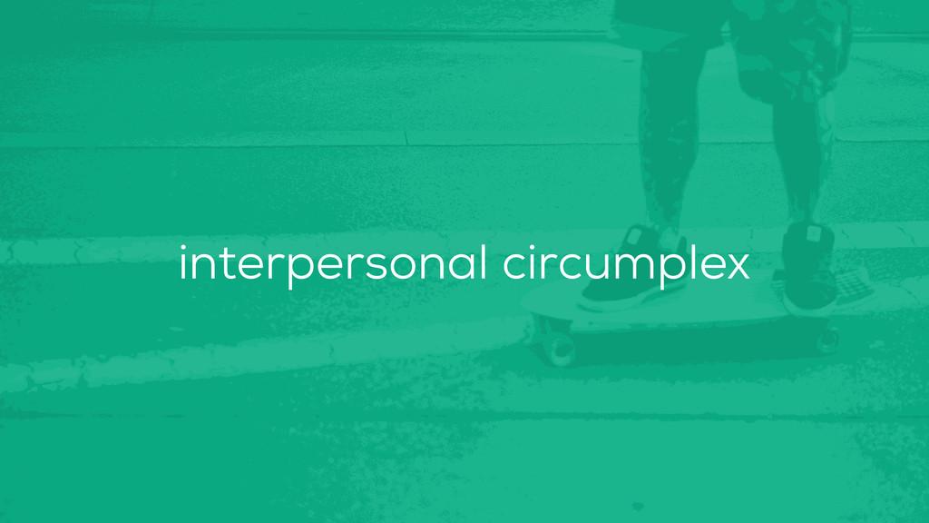 interpersonal circumplex