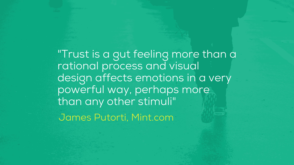 """""""Trust is a gut feeling more than a rational pr..."""