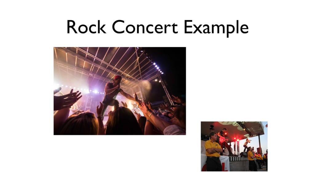 Rock Concert Example