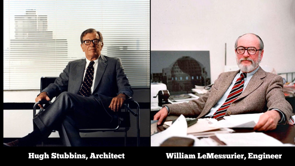 Hugh Stubbins, Architect William LeMessurier, E...