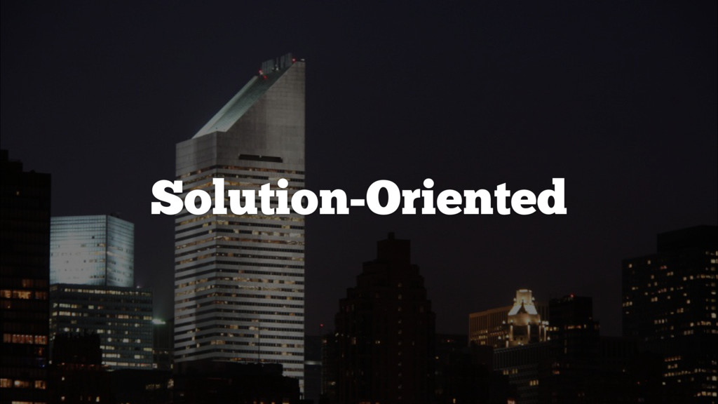 Solution-Oriented
