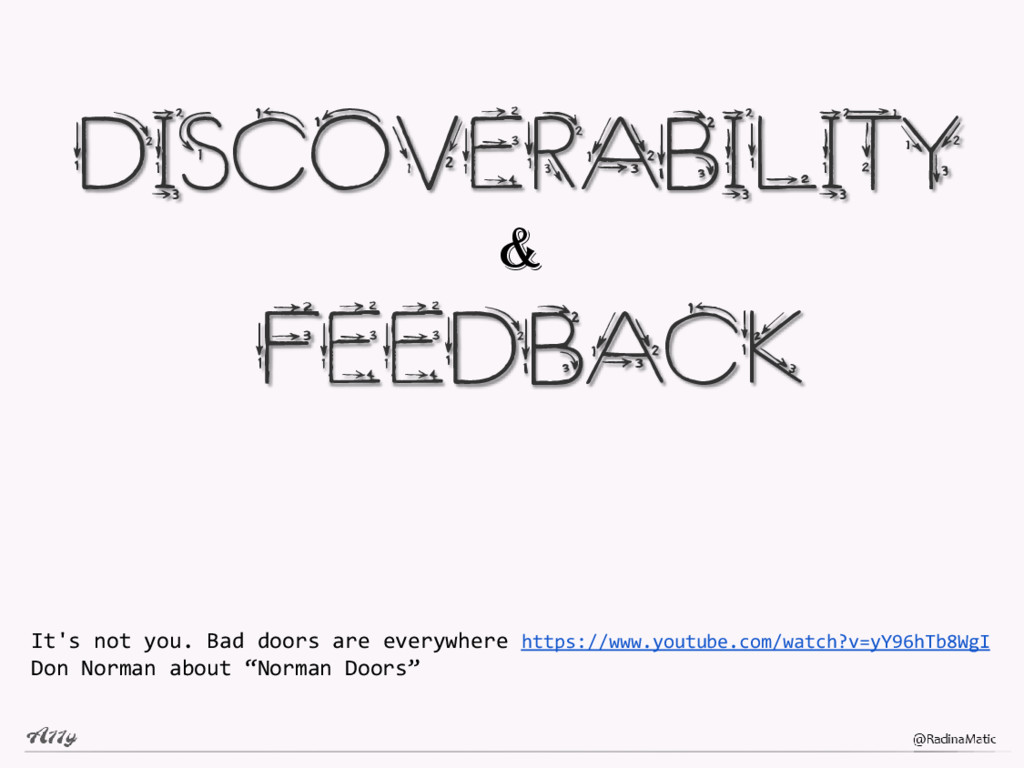DISCOVERABILITY FEEDBACK & It's not you. Bad do...