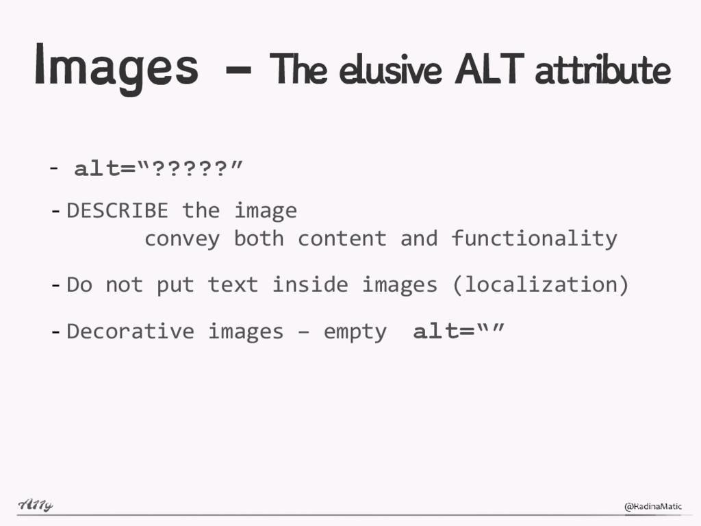 """Images - The elusive ALT attribute - alt=""""?????..."""