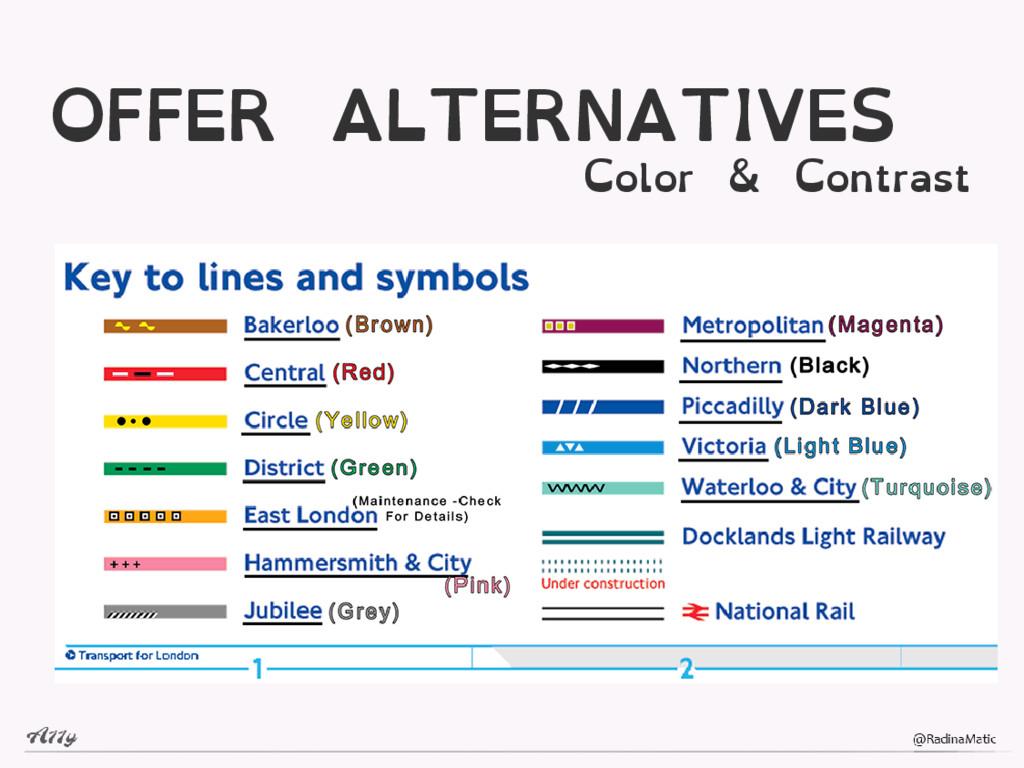OFFER ALTERNATIVES Color & Contrast