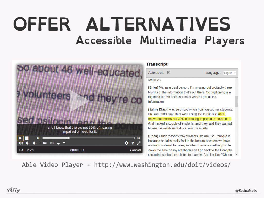 OFFER ALTERNATIVES Accessible Multimedia Player...