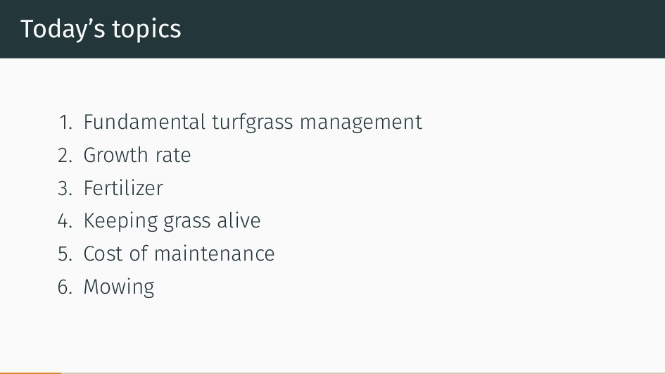 Today's topics 1. Fundamental turfgrass managem...