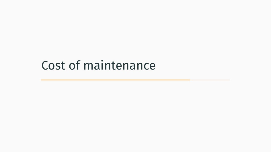 Cost of maintenance