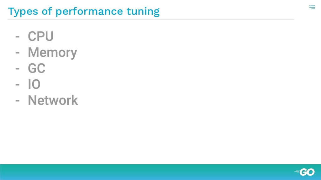 Types of performance tuning