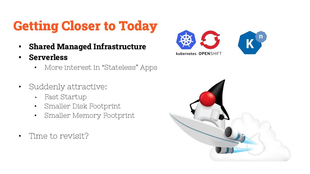 Getting Closer to Today • Shared Managed Infras...