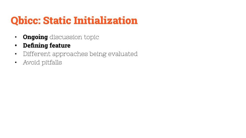 Qbicc: Static Initialization • Ongoing discussi...