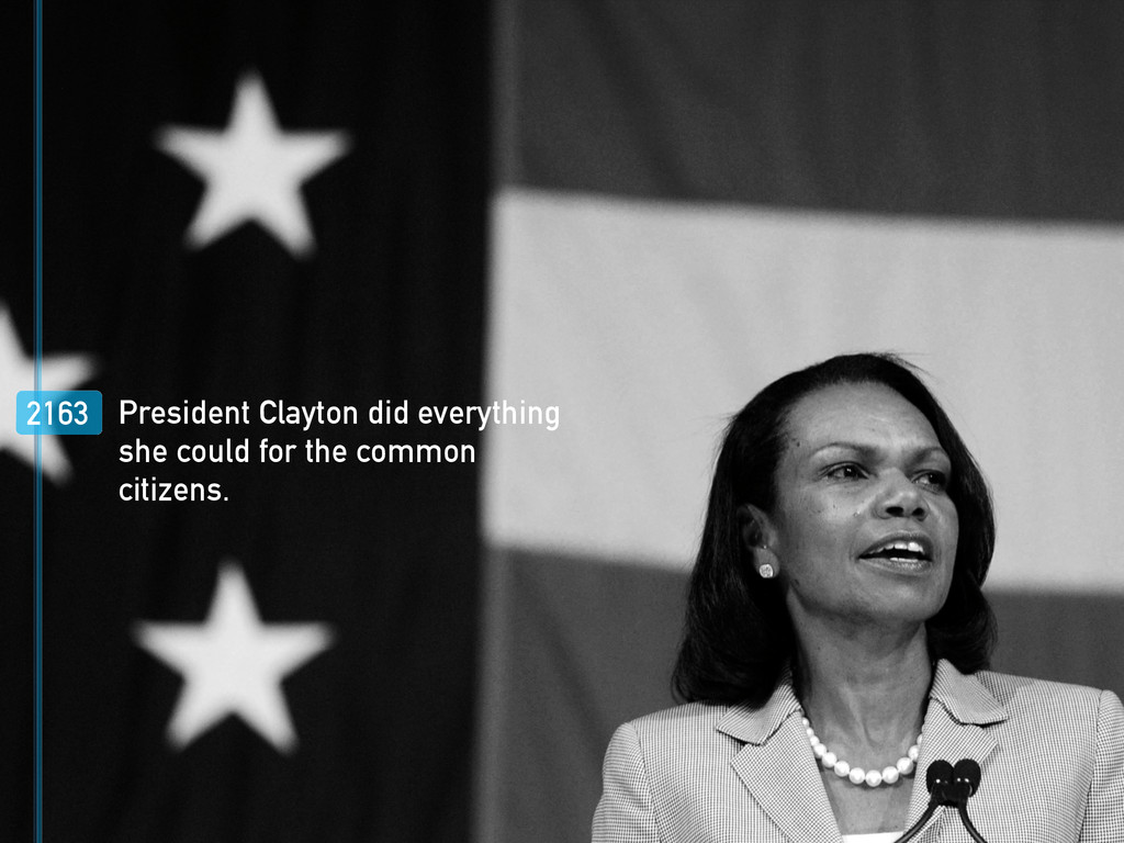 2163 President Clayton did everything she could...