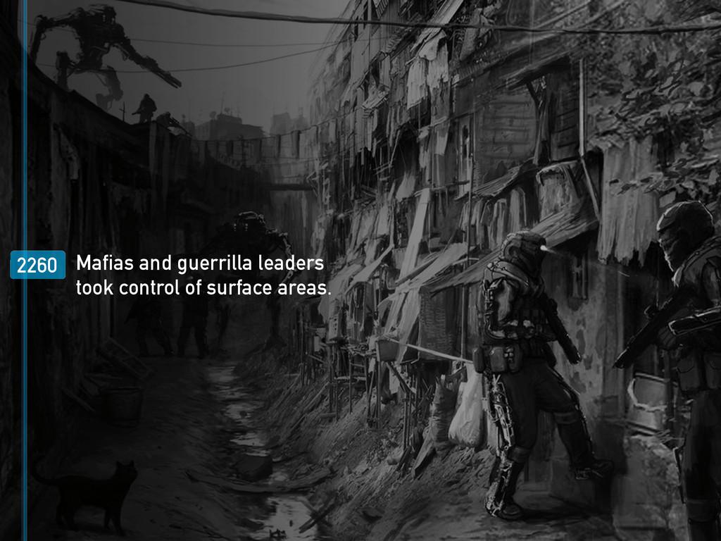 2260 Mafias and guerrilla leaders took control ...