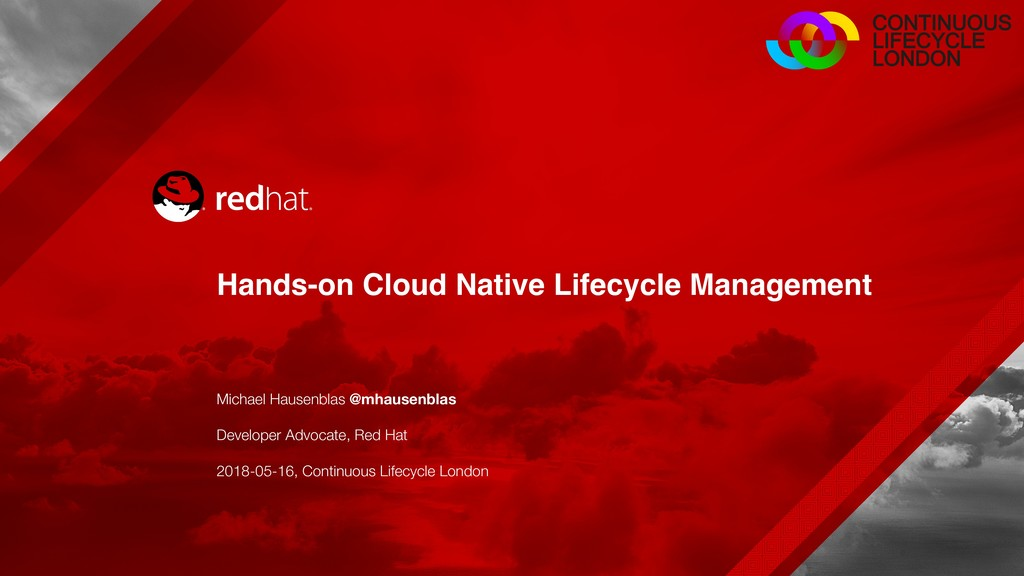 Hands-on Cloud Native Lifecycle Management Mich...