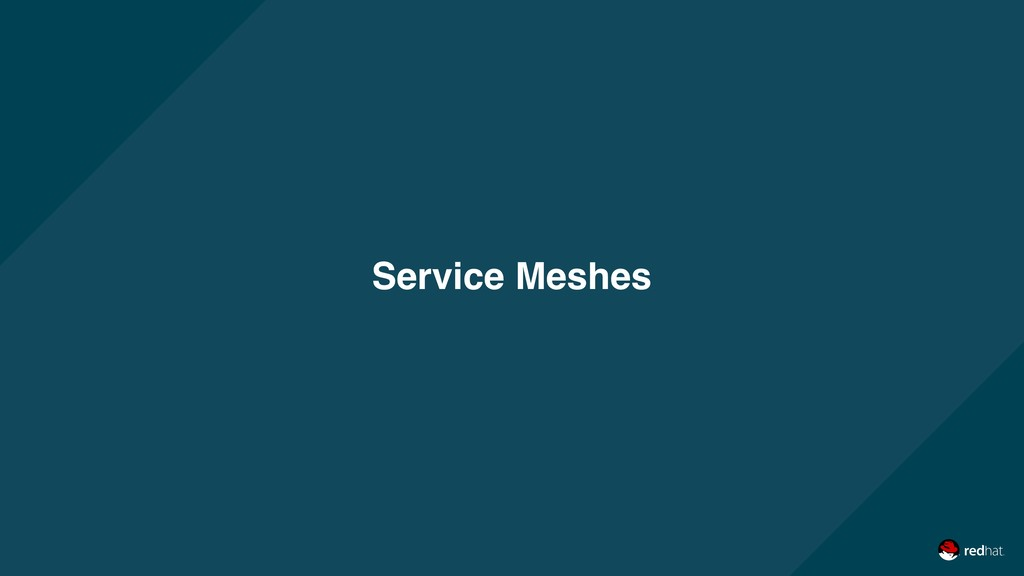 Service Meshes