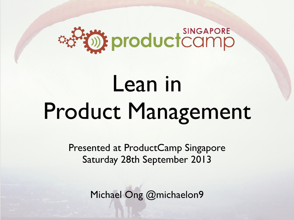 Lean in Product Management Presented at Product...