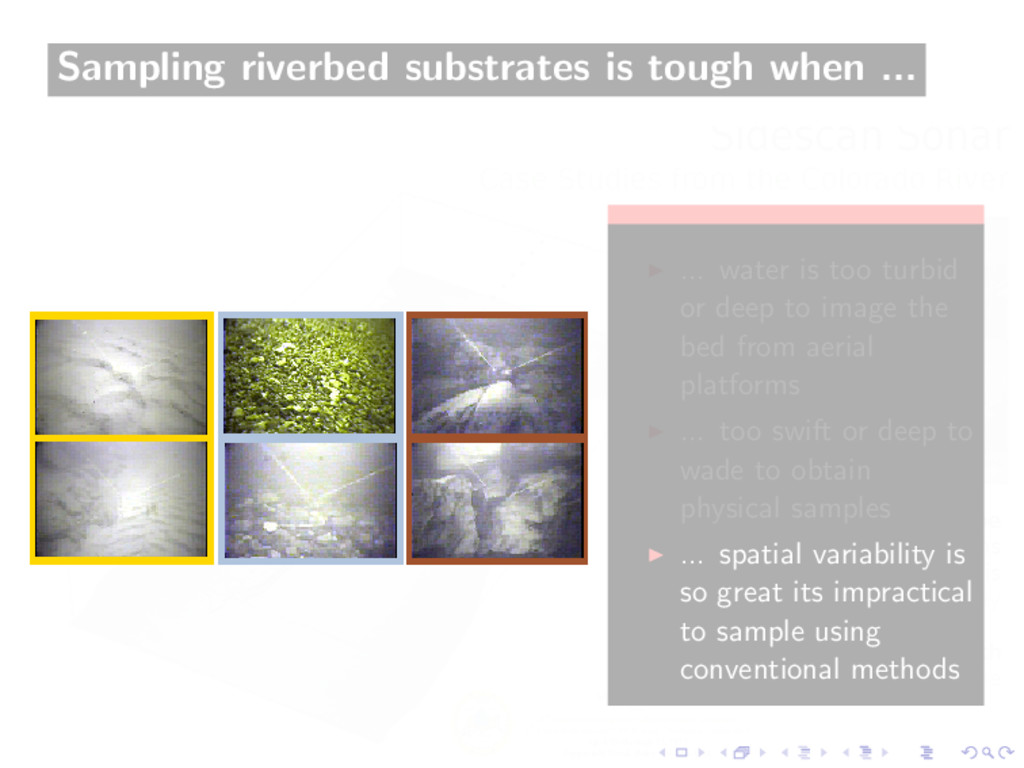Sampling riverbed substrates is tough when ... ...