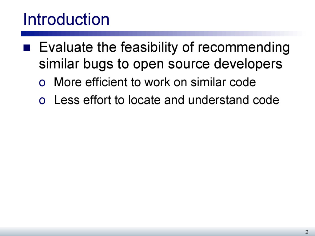 Introduction n Evaluate the feasibility of re...