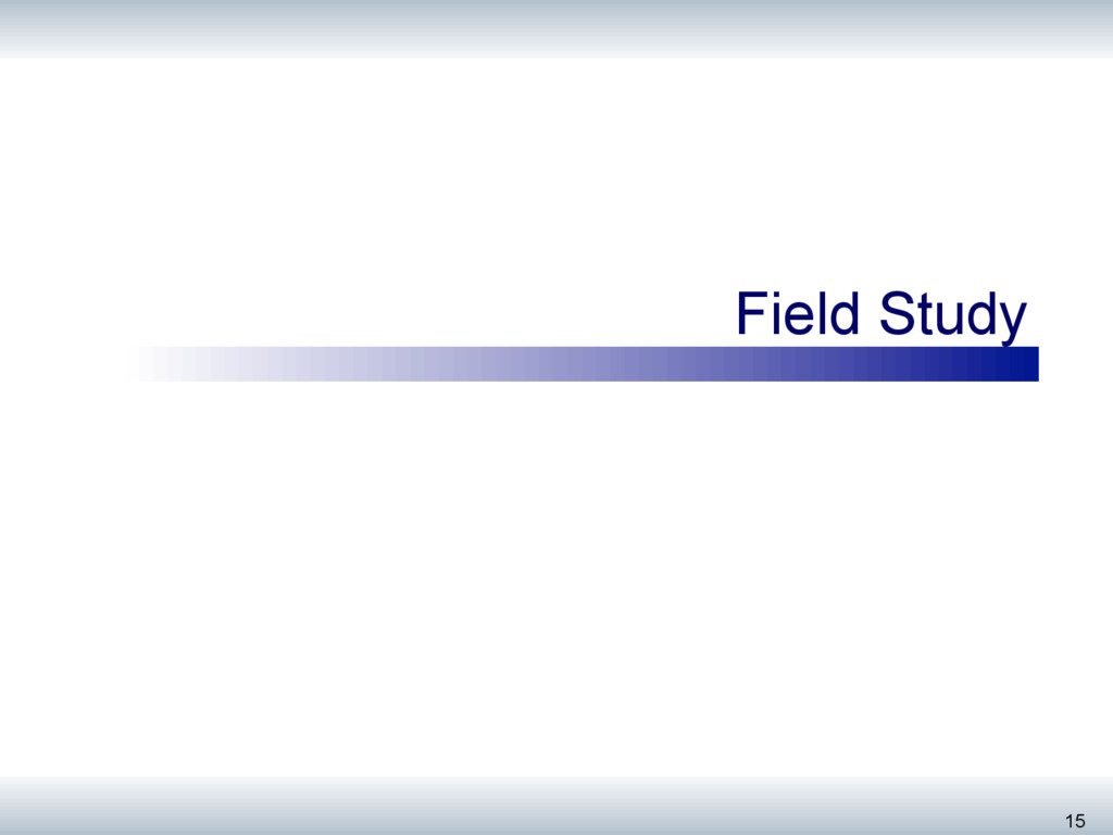 Field Study 15