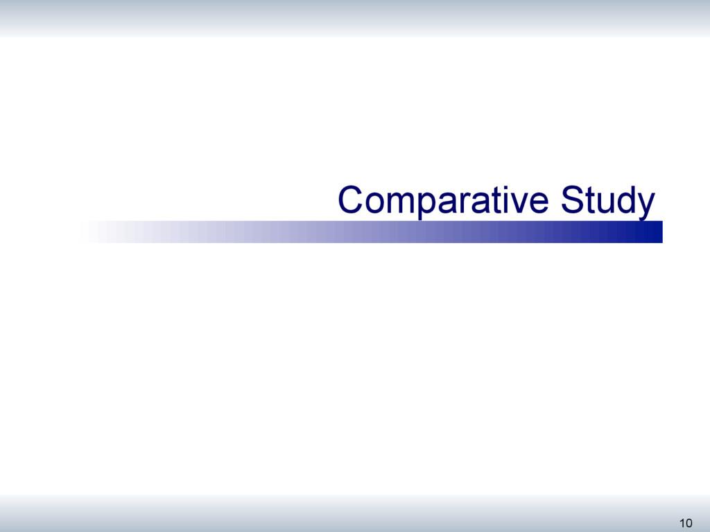 Comparative Study 10