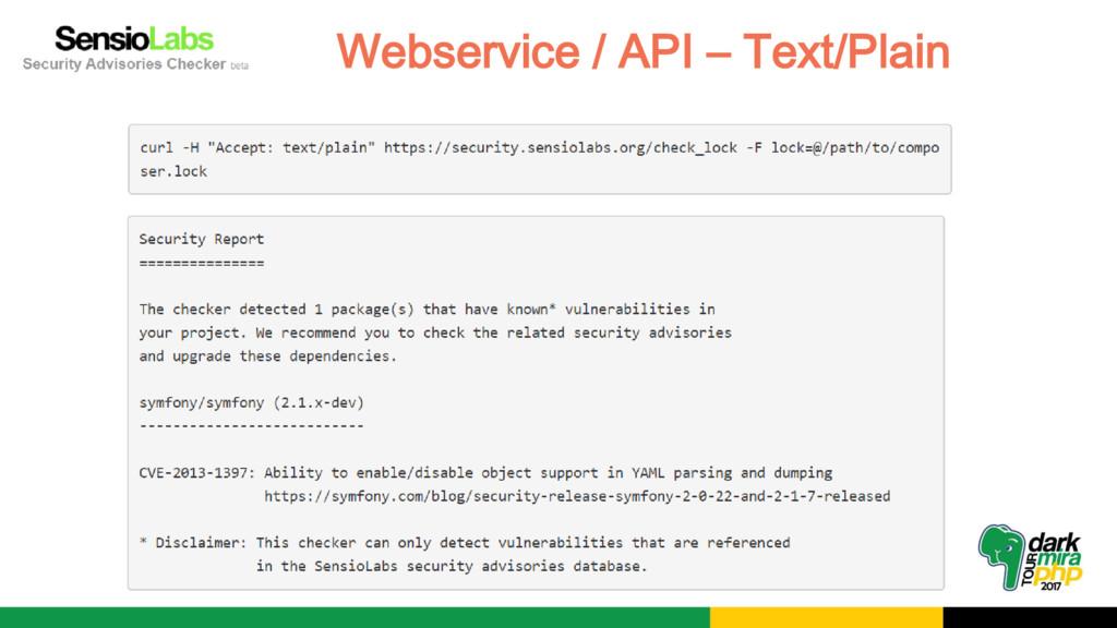 Webservice / API – Text/Plain