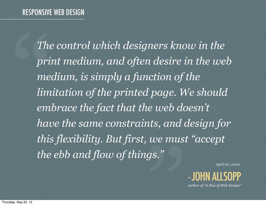RESPONSIVE WEB DESIGN The control which designe...
