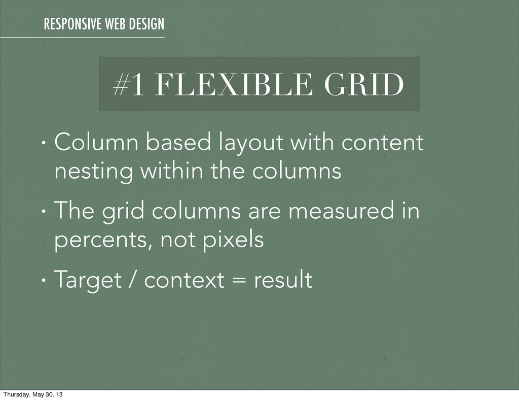 #1 FLEXIBLE GRID • Column based layout with con...