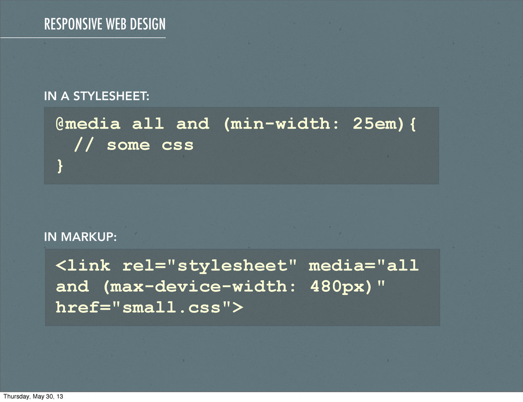 @media all and (min-width: 25em){ // some css }...
