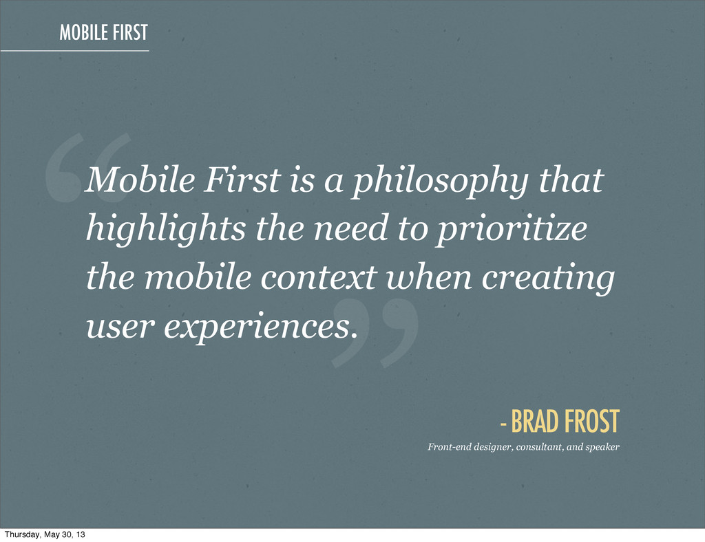 """MOBILE FIRST """" - BRAD FROST """" Front-end designe..."""