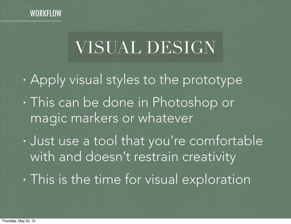 VISUAL DESIGN • Apply visual styles to the prot...