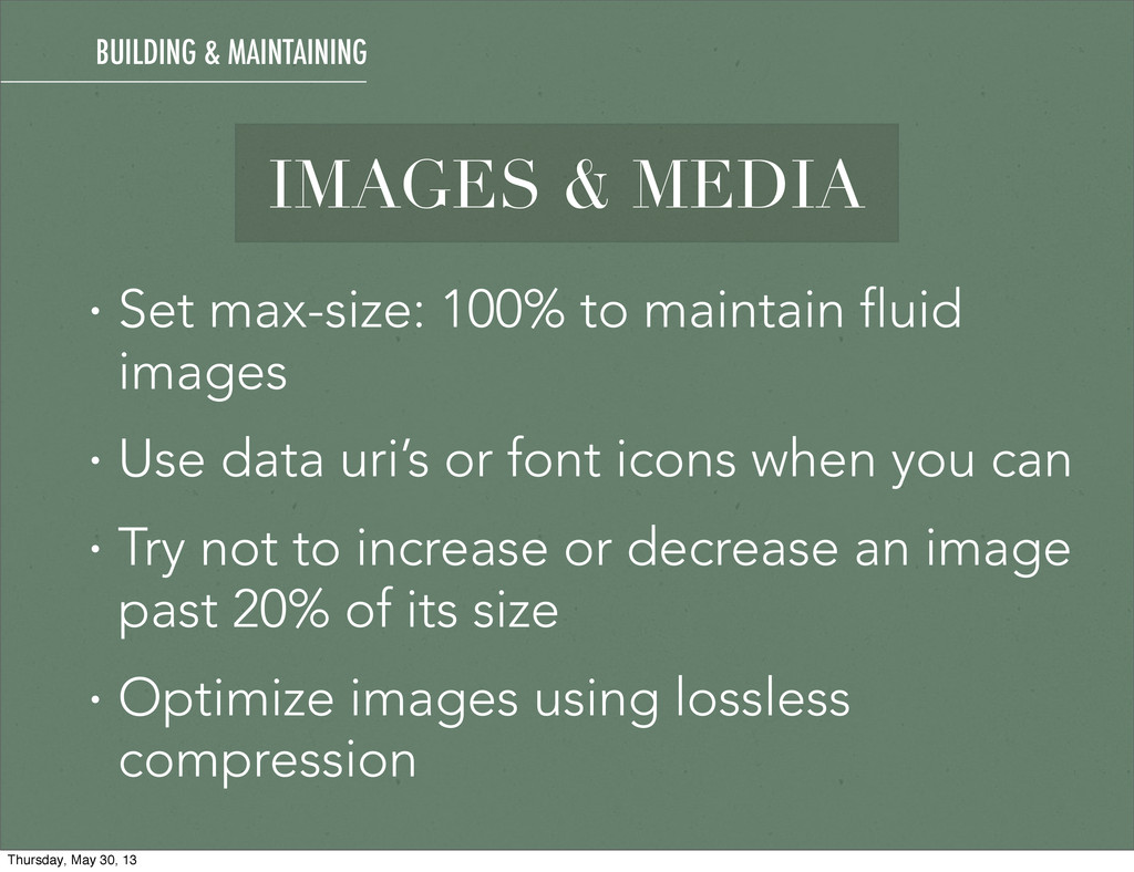 IMAGES & MEDIA • Set max-size: 100% to maintain...