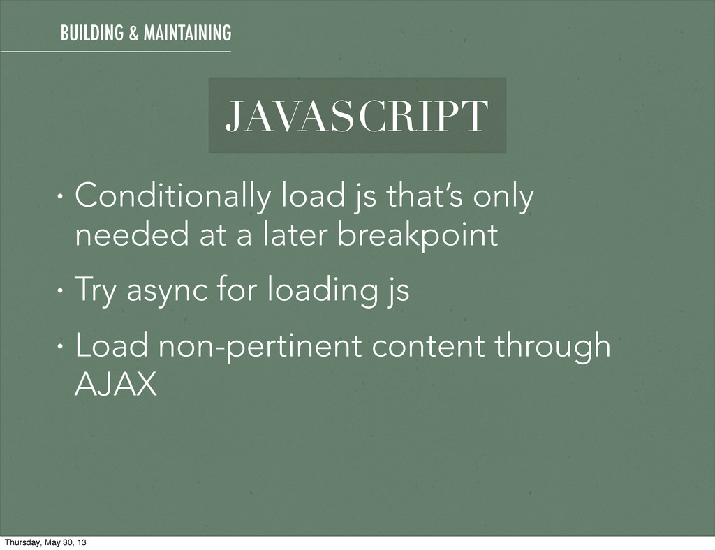 JAVASCRIPT • Conditionally load js that's only ...