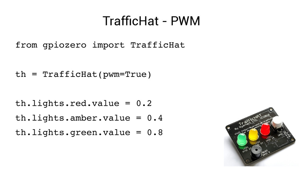 TrafficHat - PWM from gpiozero import TrafficHa...