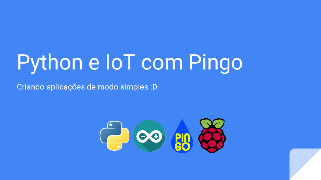 Python e IoT com Pingo Criando aplicações de mo...