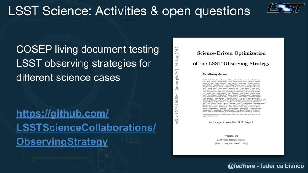 LSST Science: Activities & open questions COSEP...