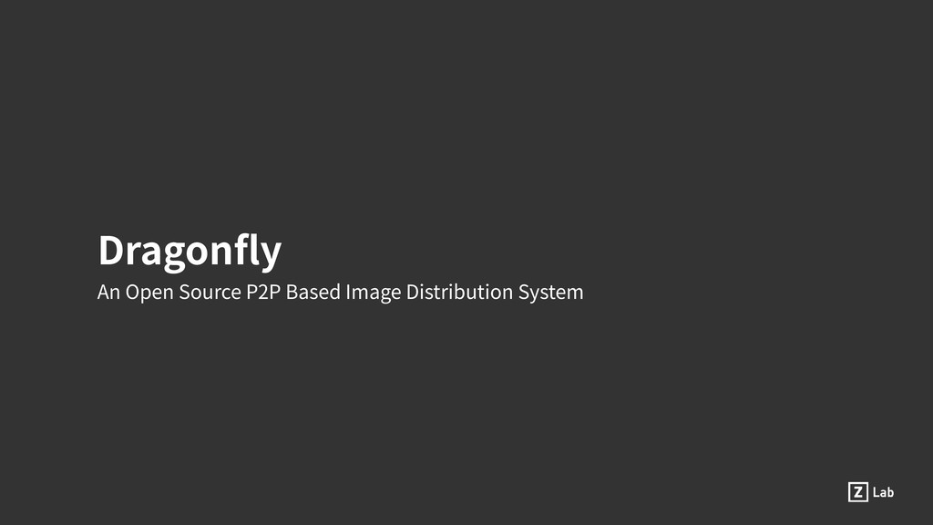 Dragonfly An Open Source P2P Based Image Distrib...