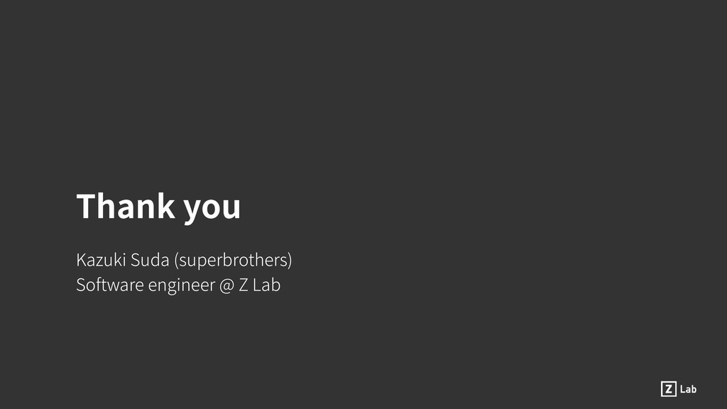 Thank you Kazuki Suda (superbrothers) Software ...