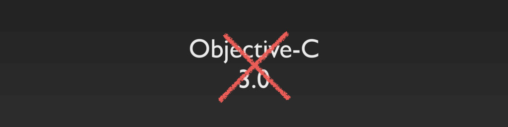 Objective-C 3.0