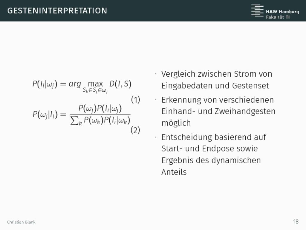 gesteninterpretation P(Ii|ωj) = arg max Sk∈Sj∈ω...