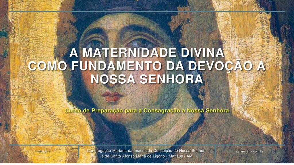 AULA 1 Congregação Mariana da Imaculada Conceiç...