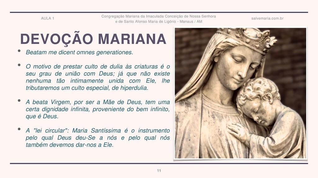 DEVOÇÃO MARIANA • Beatam me dicent omnes genera...
