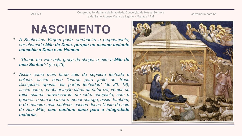 NASCIMENTO • A Santíssima Virgem pode, verdadei...