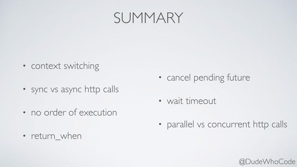 SUMMARY • context switching • sync vs async htt...