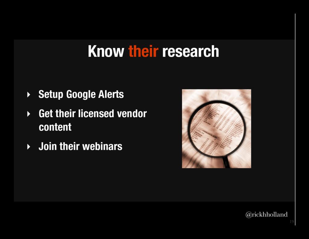 19 ‣ Setup Google Alerts ‣ Get their licens...