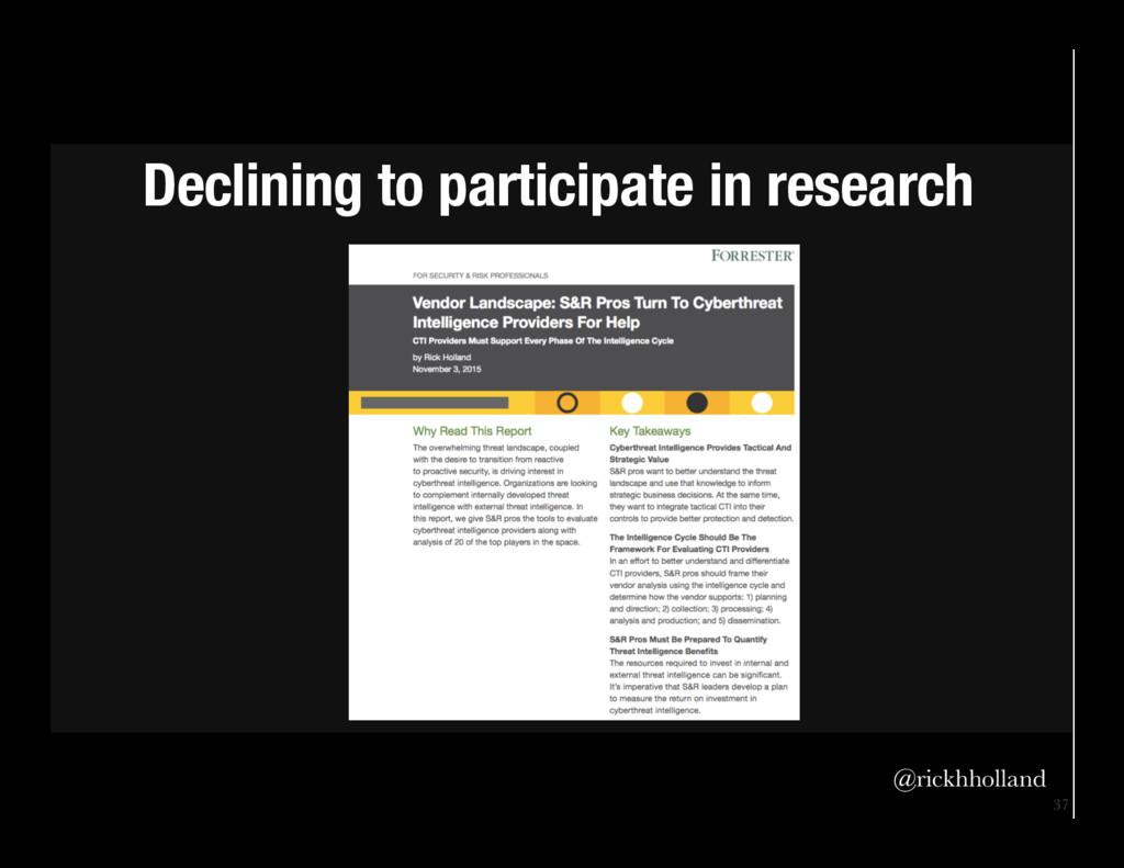 37 Declining to participate in research  @ri...