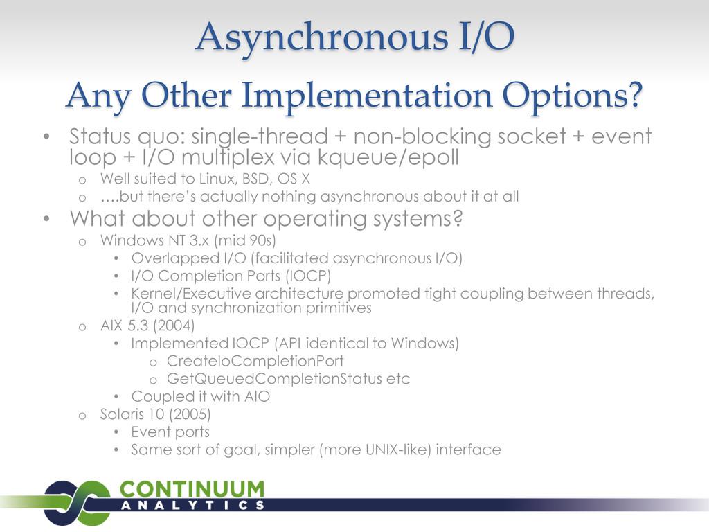 Asynchronous I/O Any Other Implementation Optio...