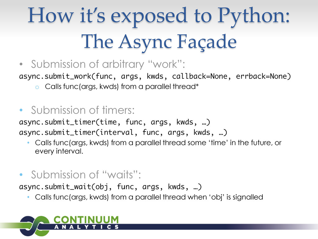 How it's exposed to Python: The Async Façade • ...