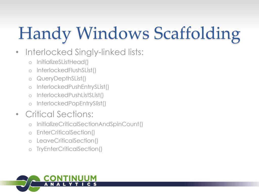 Handy Windows Scaffolding • Interlocked Singly-...