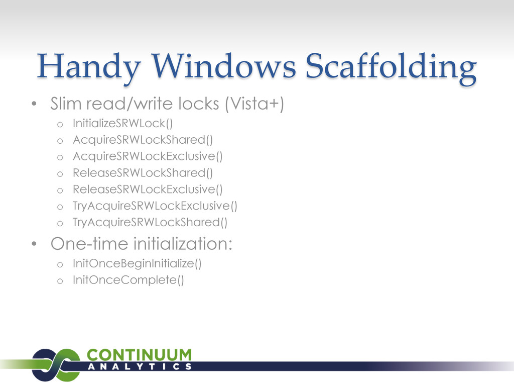 Handy Windows Scaffolding • Slim read/write loc...